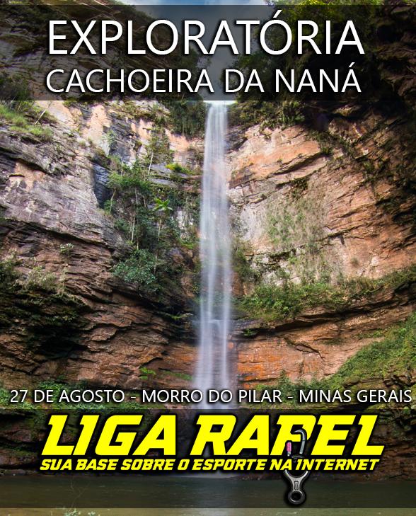 Liga Rapel convoca! Exploratória Cachoeira da Naná – Morro do Pilar – MG