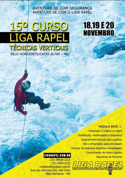 15º Curso Técnicas Verticais Nível 1 – Liga Rapel – Belo Horizonte/Catas Altas – MG